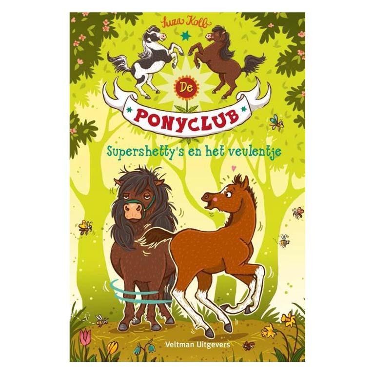Ponyclub: Supershetty's en het veulentje