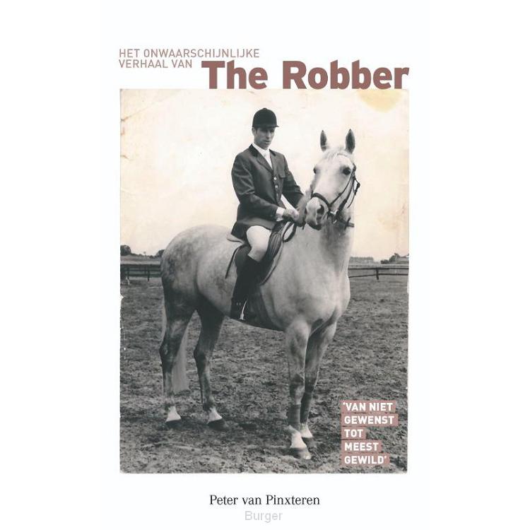 Het onwaarschijnlijke verhaal van The Robber
