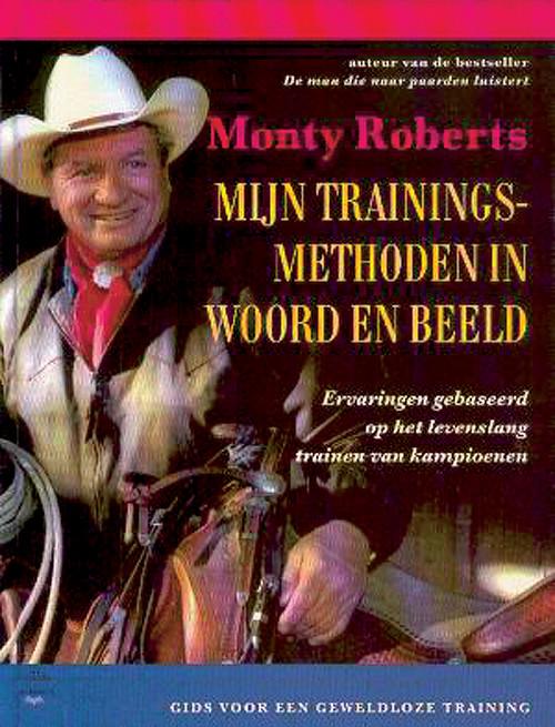 Mijn Trainingsmethoden in woord en beeld - M. Roberts
