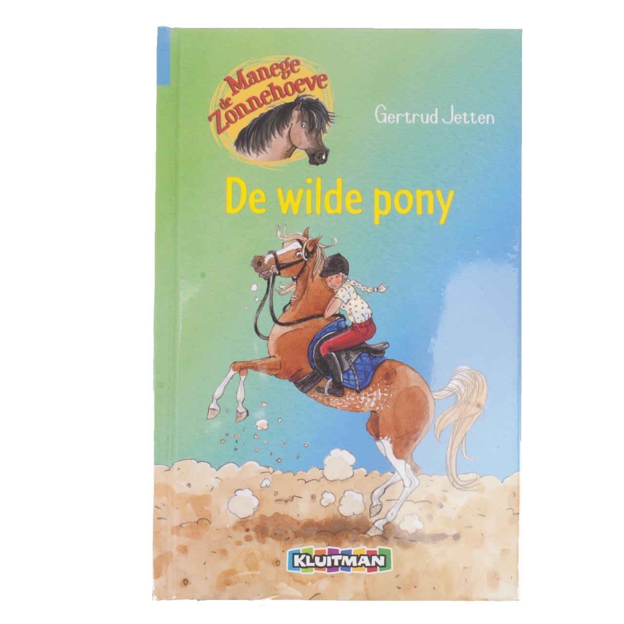 Manege De Zonnehoeve, de wilde pony
